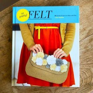 SO PRETTY! FELT 24 Stylish Projects Book NEW!!!